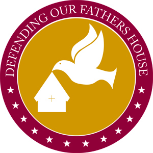 Defending Our Fathers House